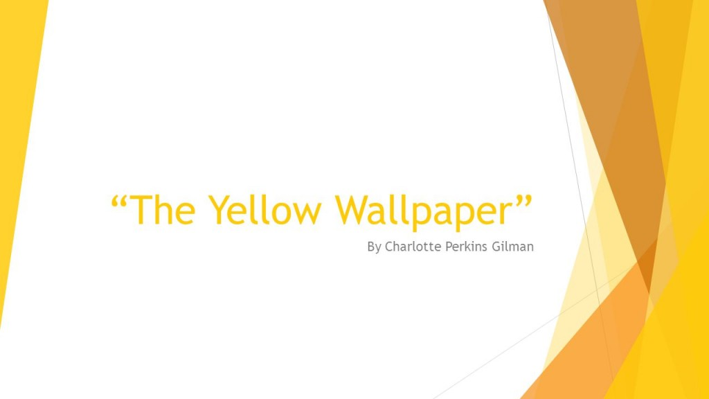 the-yellow-wallpaper-by-charlotte-perkins-gilman-download-1024x576