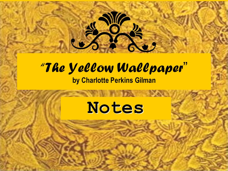 the yellow wallpaper by charlotte perkins gilman front page