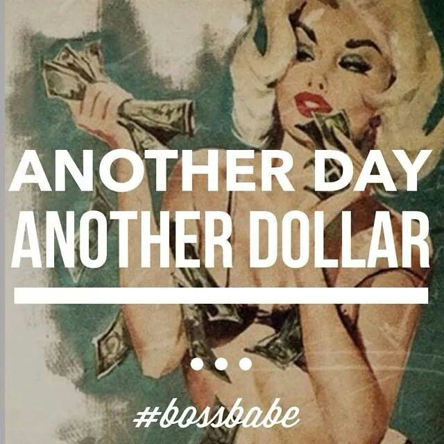 Another-day-another-dollar-wallpaper-wp4404538