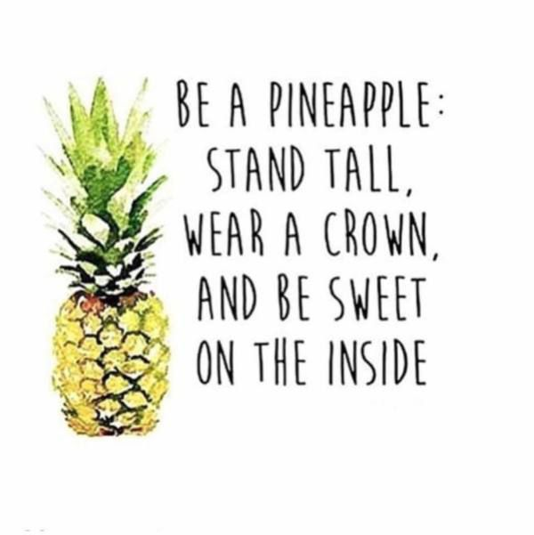 Be-a-pineapple-Stand-tall-wear-a-crown-and-be-sweet-on-the-inside-theberry-quotes-wallpaper-wp423945