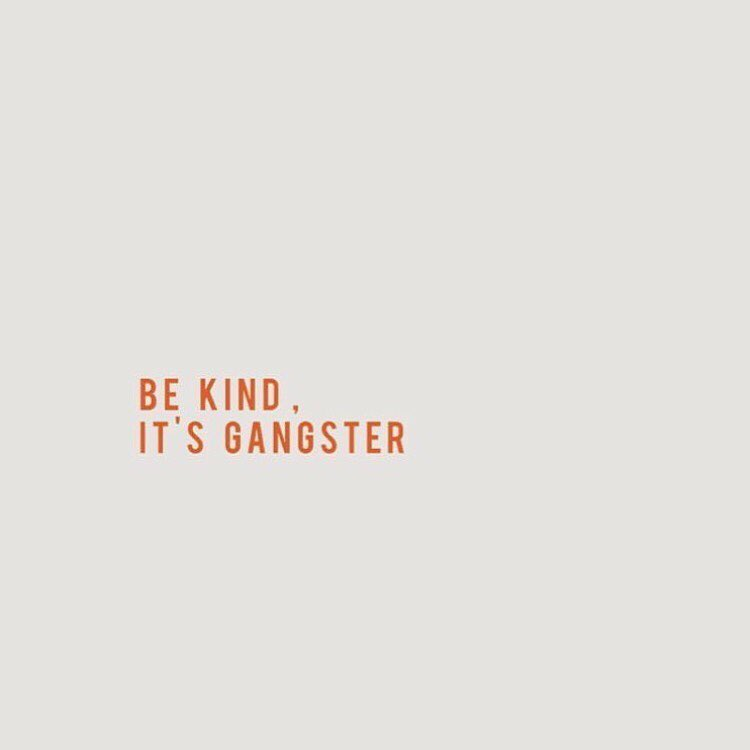 Be-kind-It-s-gangster-wallpaper-wp5204481