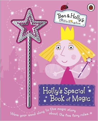Ben-and-Holly-s-Little-Kingdom-Holly-s-Special-Book-of-Magic-with-Sparkly-Magic-Wand-Ladybird-wallpaper-wp5204557