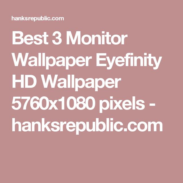 Best-Monitor-Eyefinity-HD-x1080-pixels-hanksrepublic-com-wallpaper-wp3403072