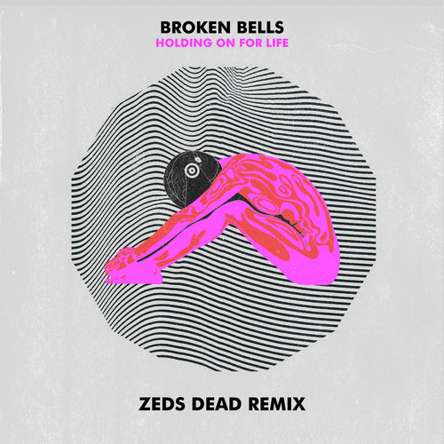 Broken-Bells-Holding-On-For-Life-Zeds-Dead-Remix-by-Zeds-Dead-on-SoundCloud-wallpaper-wp4405370
