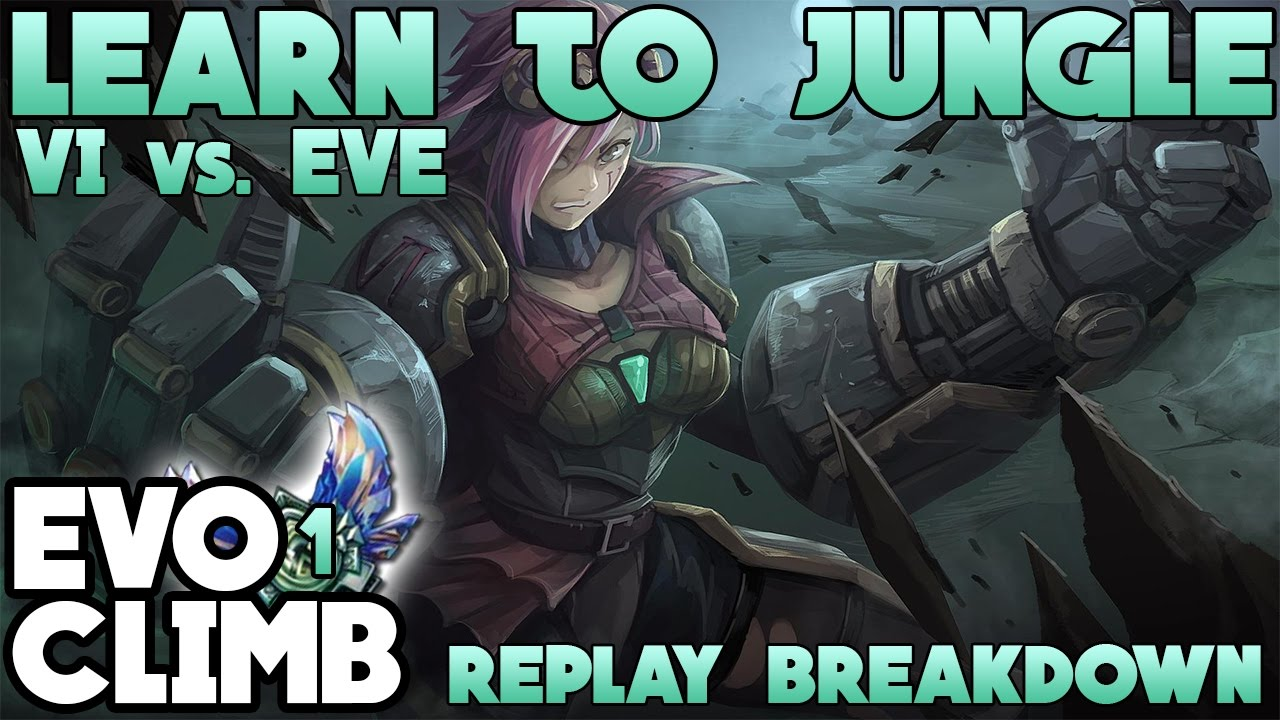 Bronze-to-Diamond-s-learning-to-jungle-w-Vi-counter-Eve-replay-breakdown-https-www-youtube-wallpaper-wp3403524