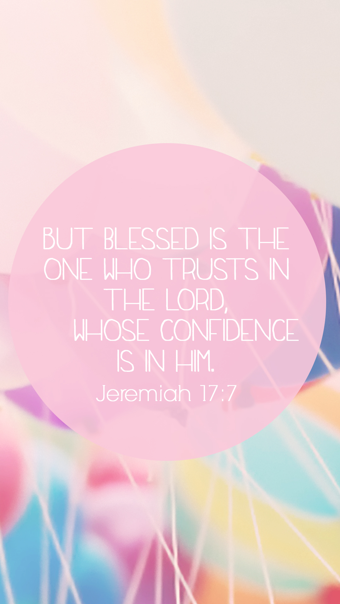 But-blessed-is-the-one-who-trusts-in-the-Lord-whose-confidence-is-in-him-Jeremiah-Same-vers-wallpaper-wp4405434