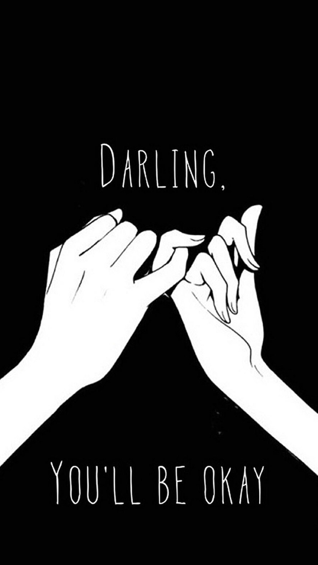 Darling-You-ll-Be-Okay-Pinkie-Promise-iPhone-s-wallpaper-wp424855-1