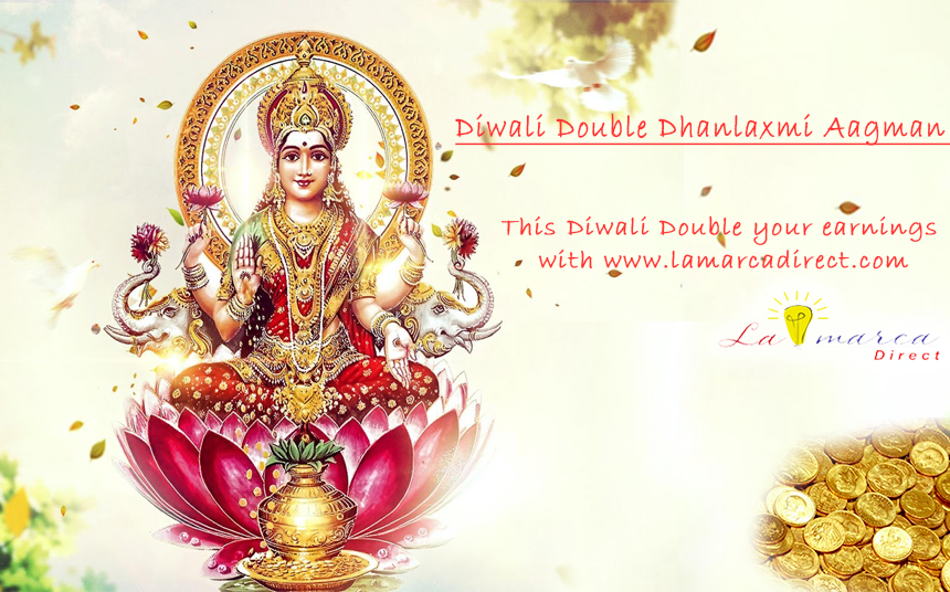 Diwali-Double-Dhanlaxmi-Aagman-This-Diwali-Double-your-earnings-with-www-lamarcadirect-com-Lamarca-wallpaper-wp3604847