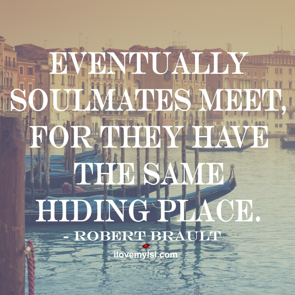 Eventually-soulmates-meet-for-they-have-the-same-hiding-place-Robert-Brault-wallpaper-wp4806231