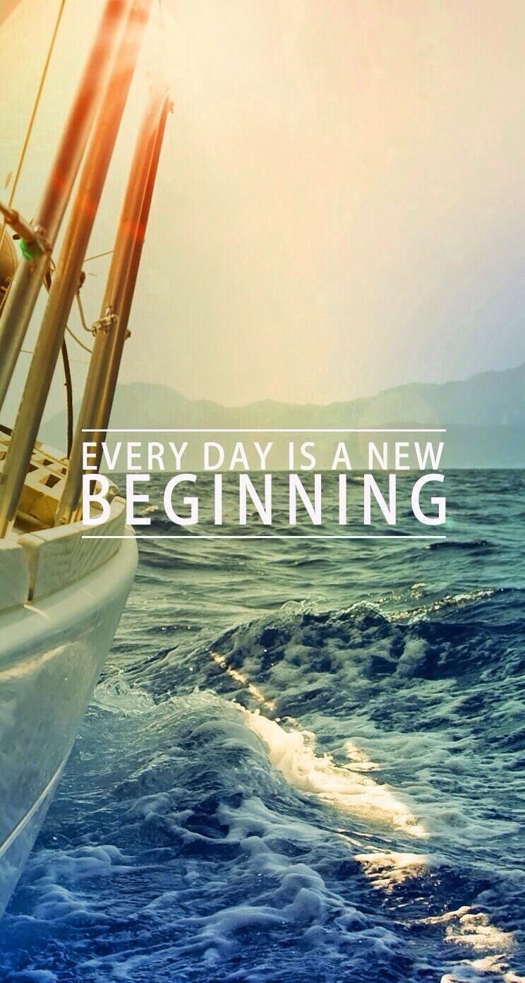 Every-Day-Is-A-New-Beginning-iPhone-Plus-HD-wallpaper-wp4605709