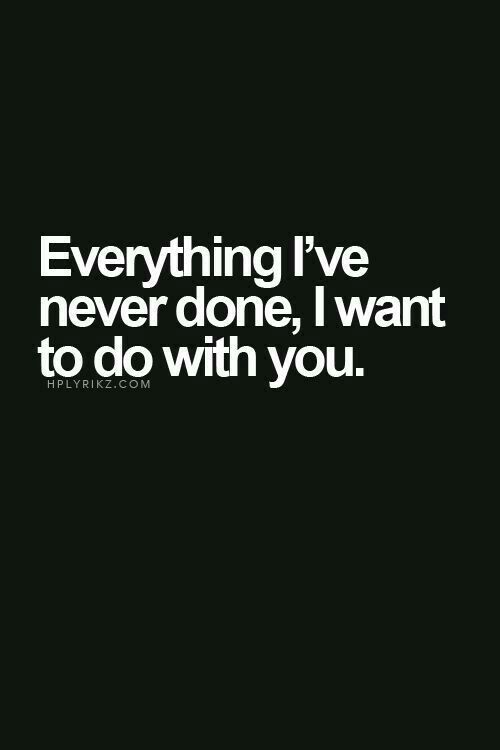 Everything-Ive-never-done-I-want-to-do-with-you-%C2%A5-wallpaper-wp4605716