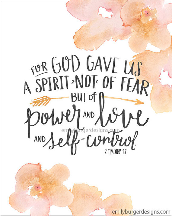 For-God-gave-us-a-spirit-not-of-fear-but-of-by-EmilyBurgerDesigns-wallpaper-wp4407104