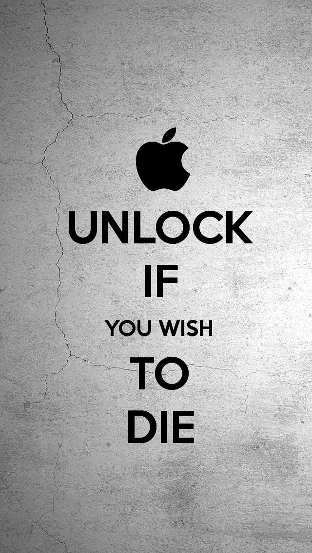 Funny-iphone-background-lock-screens-IF-YOU-WISH-TO-DIE-wallpaper-wp5206872