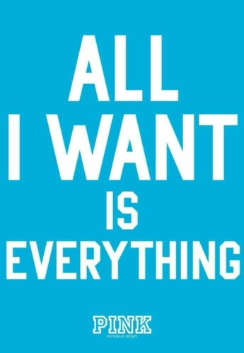 I-want-everything-wallpaper-wp3006999