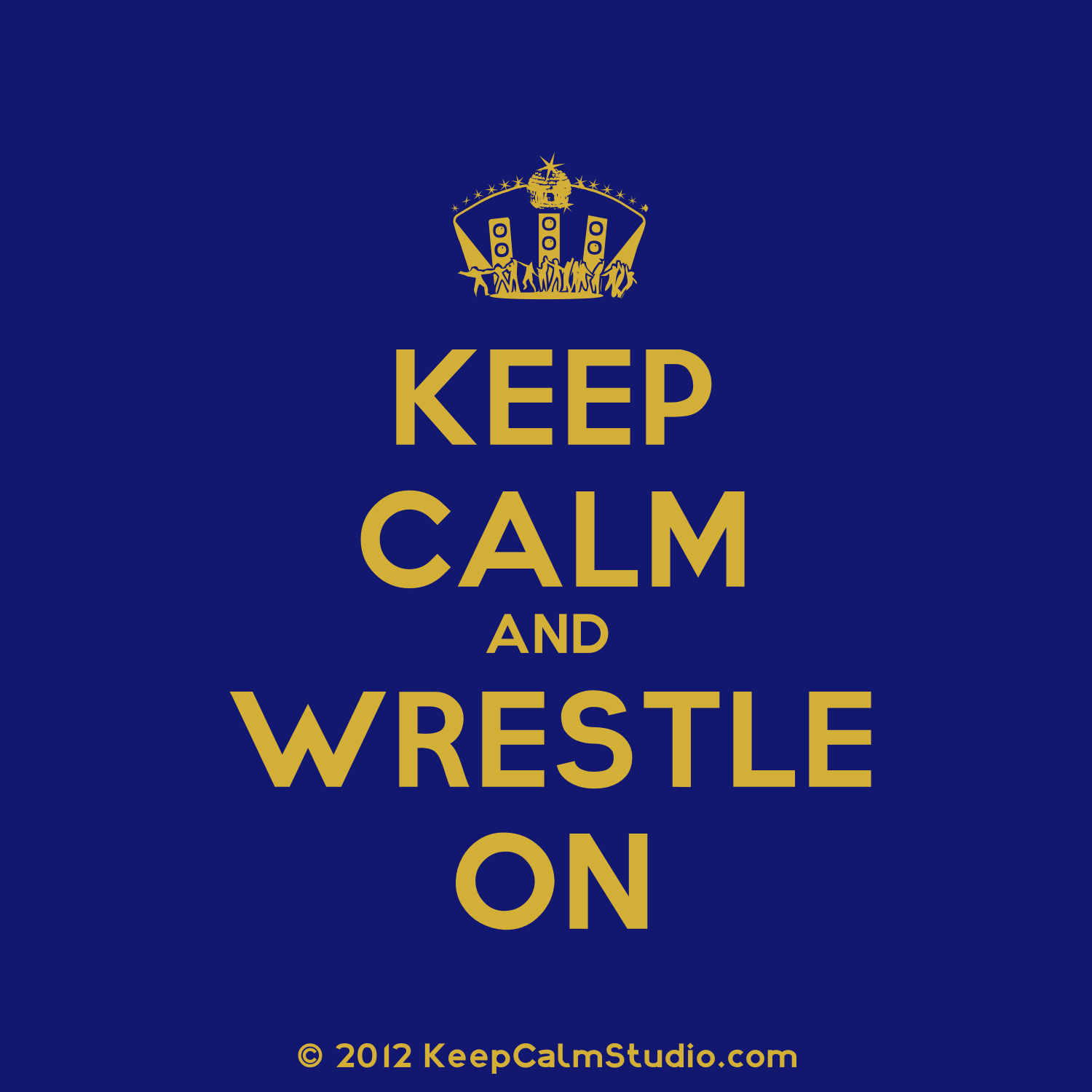 Keep-Calm-and-Wrestle-On-wallpaper-wp5406520