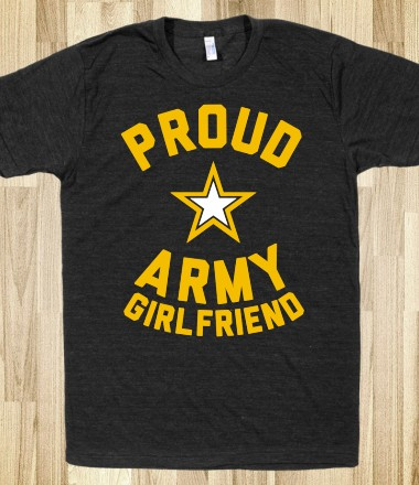 Proud-Army-Girlfriend-Would-love-to-have-this-shirt-wallpaper-wp52010463