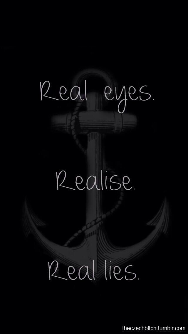 Real-eyes-realize-real-lies-wallpaper-wp44010837
