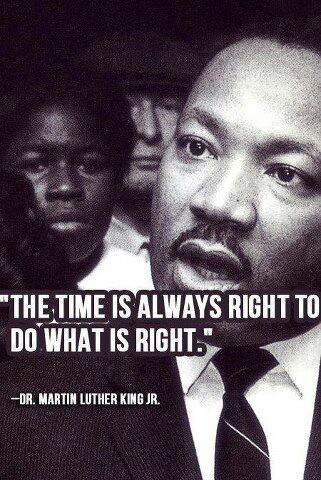 The-time-is-ALWAYS-right-to-do-what-s-right-Martin-Luther-King-quote-wallpaper-wp44012107