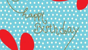 Happy Birthday Feliz Cumpleaños wallpaper