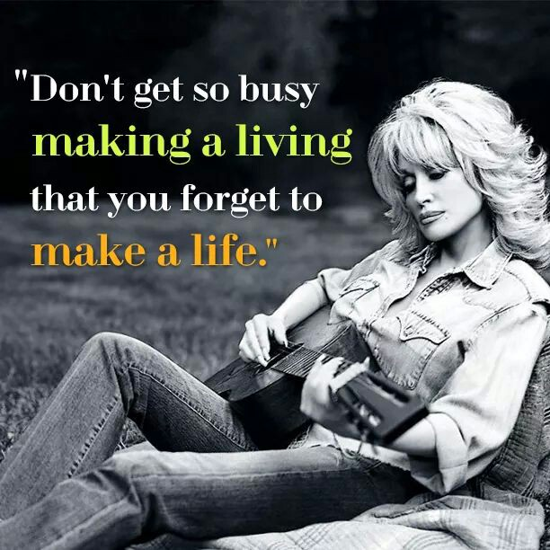 don-t-get-so-busy-making-a-living-that-you-forget-to-make-a-life-wallpaper-wp5404603