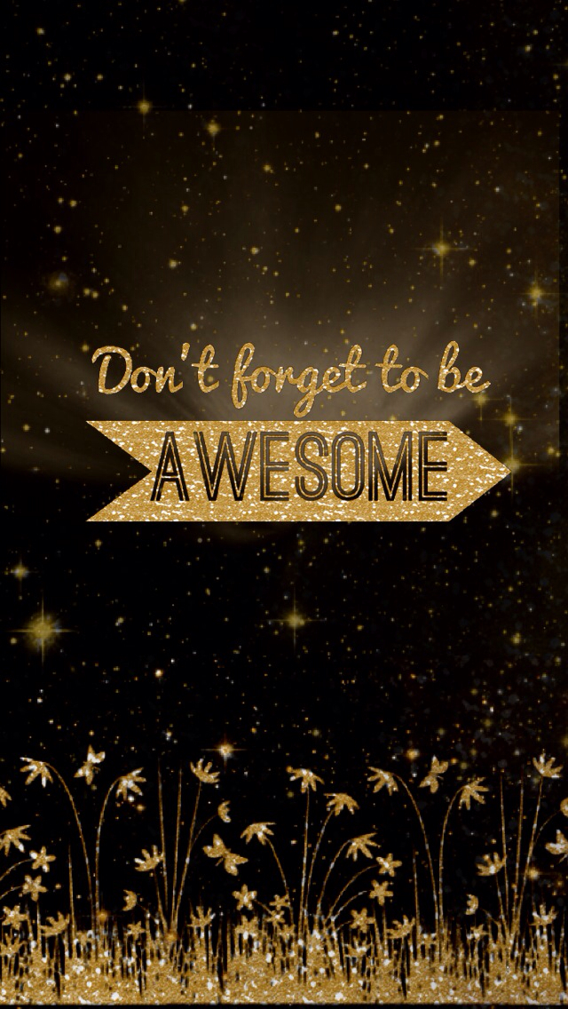 dont-forget-to-be-awesome-http-htctokok-infinity-hu-http-galaxytokok-infinity-hu-http-ipho-wallpaper-wp5404611