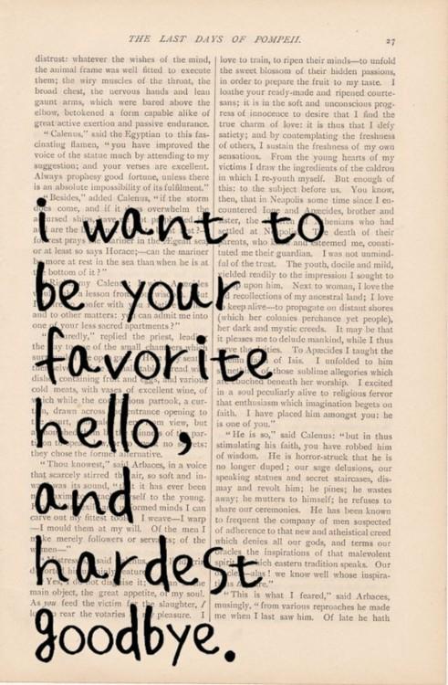 favorite-hello-and-hardest-goodbye-wallpaper-wp5404926