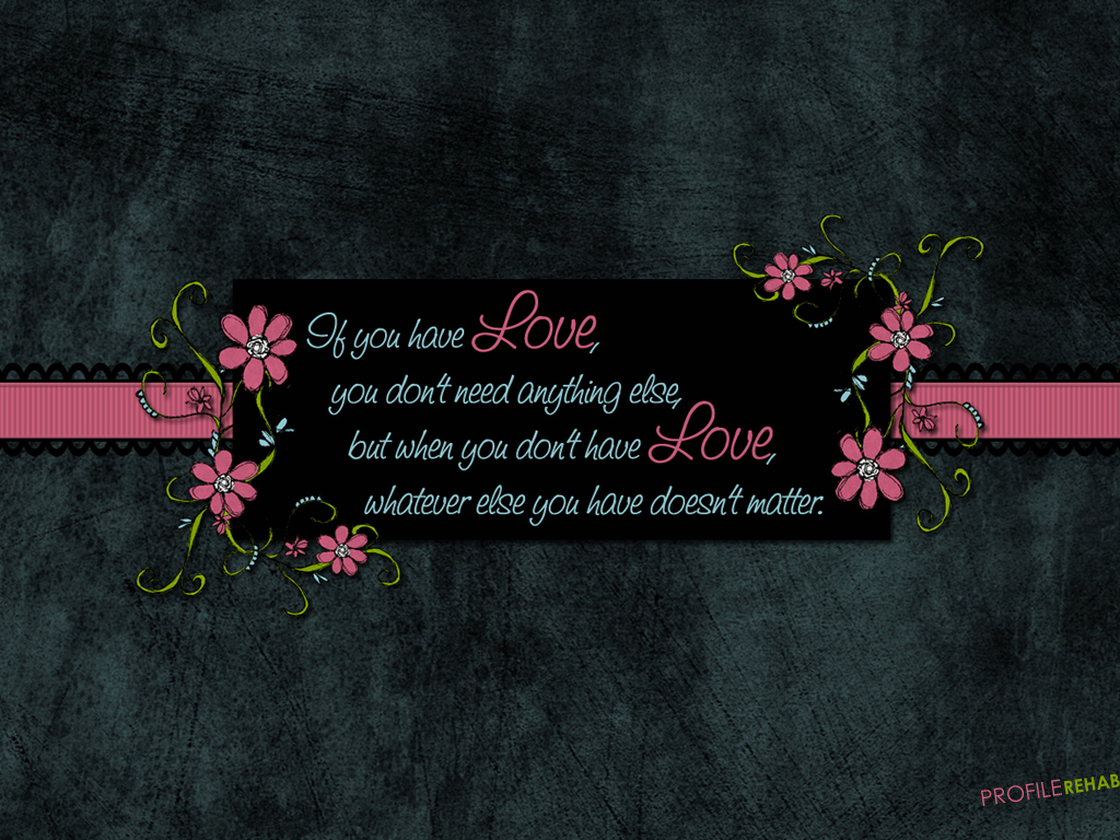 x-Love-Quote-with-Flowers-Quote-Background-about-Love-Download-Pr-wallpaper-wp5802872-1
