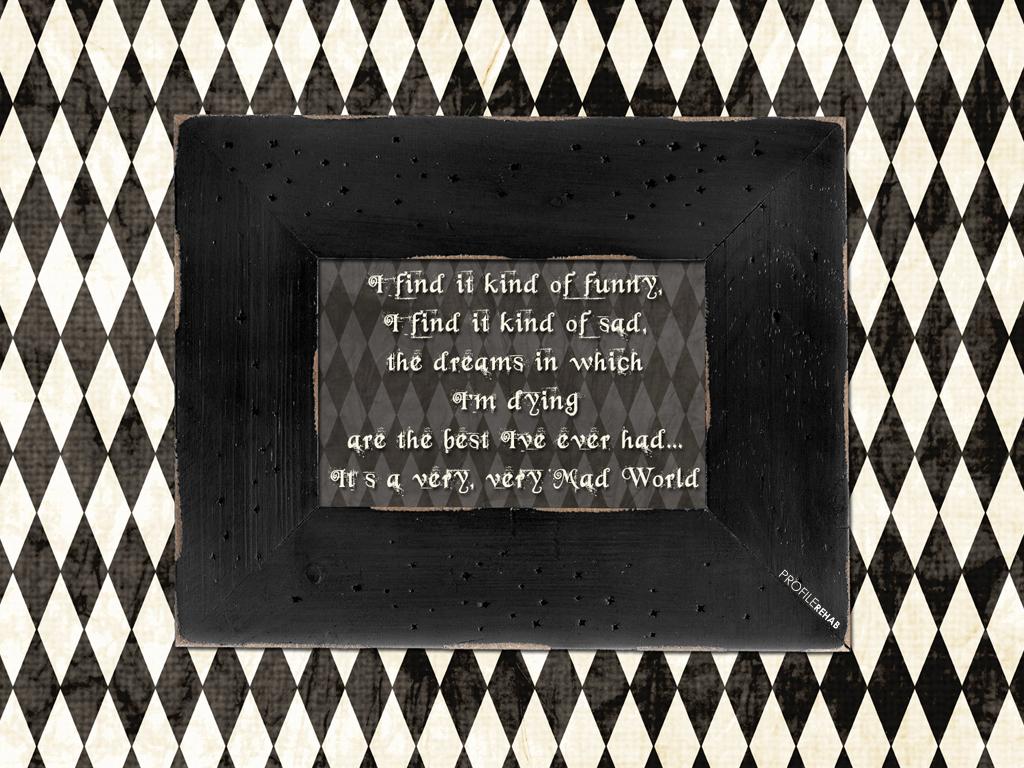x-Mad-World-Lyrics-Goth-Quote-Image-Download-Profilereh-wallpaper-wp5802873