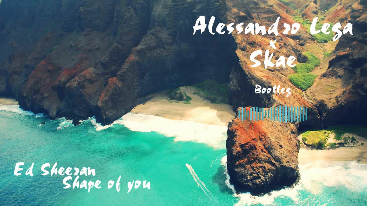 Ed-Sheeran-Shape-of-you-Alessandro-Lega-x-Skae-Tropical-bootleg-wallpaper-wp3805023