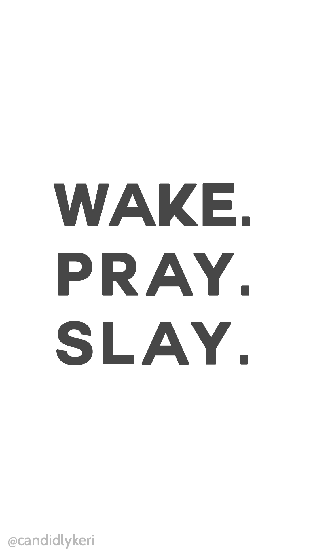 Wake-Pray-Slay-quote-motivation-background-you-can-download-for-free-on-the-blog-For-any-wallpaper-wpc90010274
