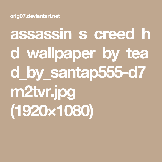 assassin-s-creed-hd-by-tead-by-santap-dmtvr-1920%C3%971080-wallpaper-wp3802570