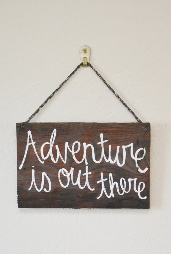 Adventure-is-Out-There-Rustic-Wood-Sign-by-LittleFlockDesigns-wallpaper-wp540100