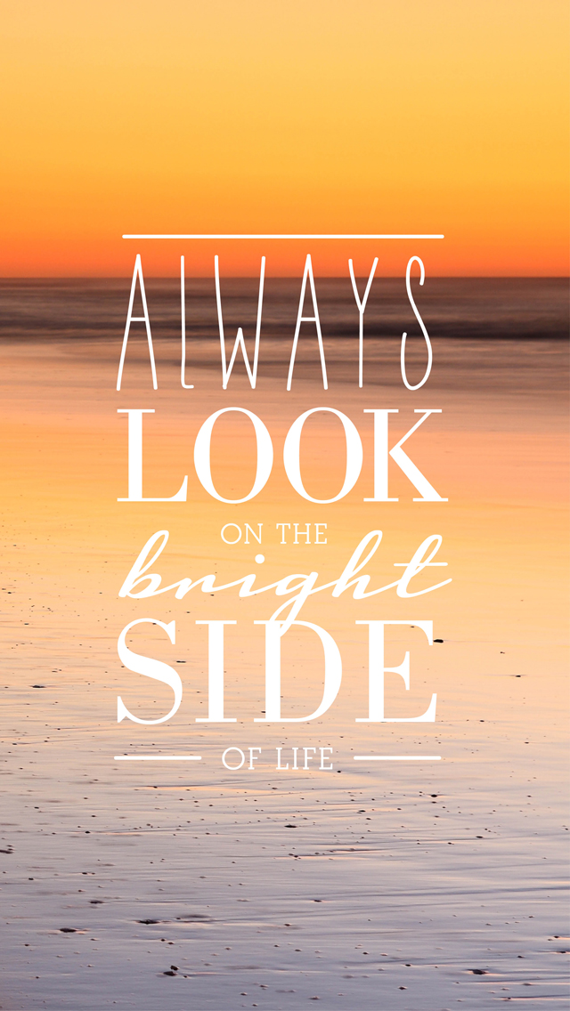 Always-Look-On-The-Bright-Side-iphone-Ciera-Design-wallpaper-wp5803392