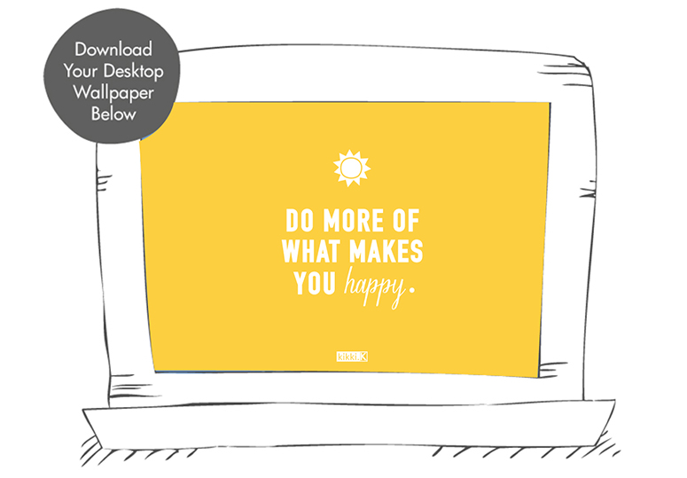 Be-inspired-to-do-more-of-what-makes-you-happy-with-this-beautiful-kikki-K-Happy-for-your-wallpaper-wp5204479