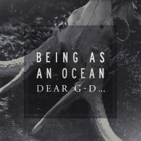 Being-As-An-Ocean-Dear-G-D-wallpaper-wp5403657