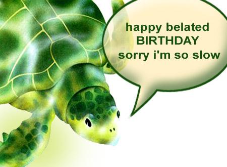 Belated-Birthday-Funny-Happy-Birthday-wallpaper-wp3003606