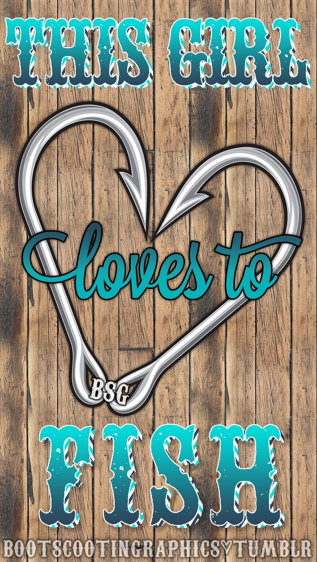Boot-Scootin-Graphics-—-This-Girl-Loves-to-Fish-iPhone-wallpaper-wp6002460