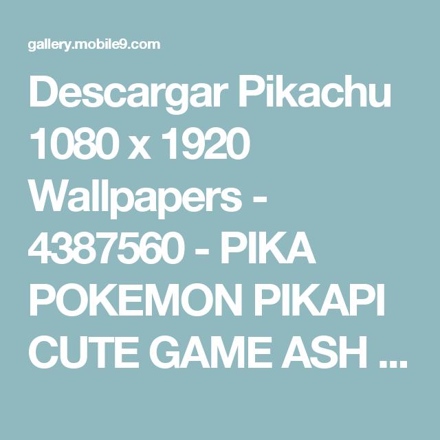 Descargar-Pikachu-1080-x-1920-PIKA-POKEMON-PIKAPI-CUTE-GAME-ASH-POKEBALL-mo-wallpaper-wp3604756
