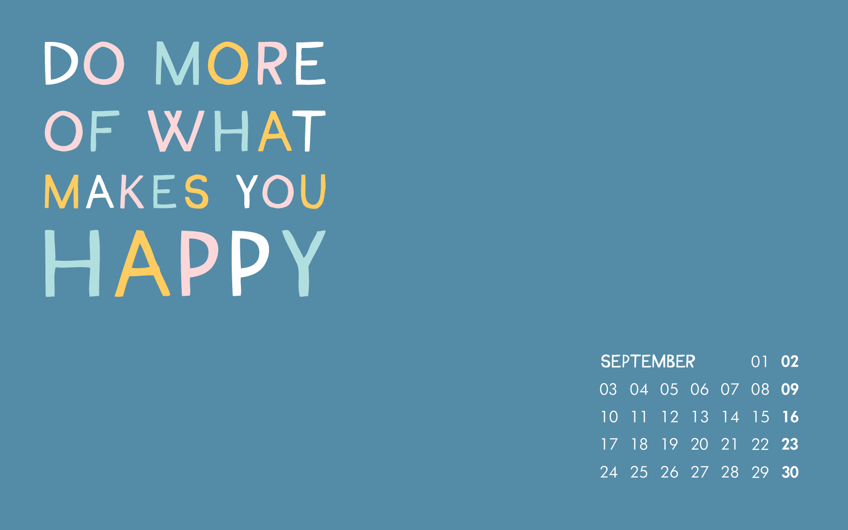 Do-more-of-what-makes-you-happy-this-September-Download-our-free-desktop-as-gentle-remind-wallpaper-wp5205880