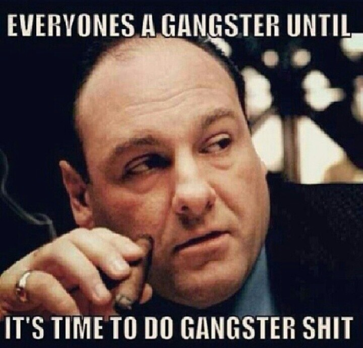 Everyone-s-gangster-until-wallpaper-wp3005411