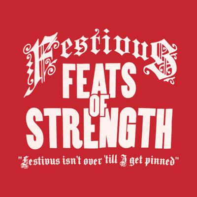 Festivus-FEATS-OF-STRENGTH-wallpaper-wp4806393