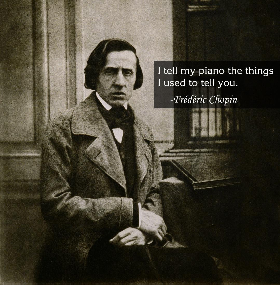 Frederic-Chopin-I-dont-normally-pin-quotes-but-this-one-really-struck-me-wallpaper-wp4605997-1