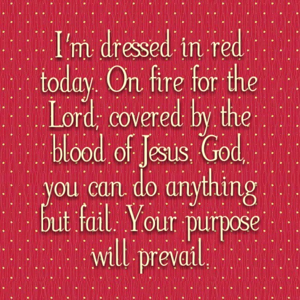 I-m-dressed-in-red-today-On-fire-for-the-Lord-covered-by-the-blood-of-Jesus-God-you-can-do-anyth-wallpaper-wp426305-1
