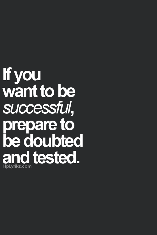 If-you-want-to-be-successful-prepare-to-be-doubted-and-tested-wallpaper-wp5207863