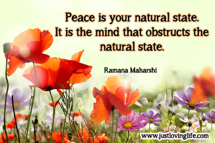 Peace-is-your-natural-state-It-is-only-the-mind-that-obstructs-that-natural-state-wallpaper-wp428293