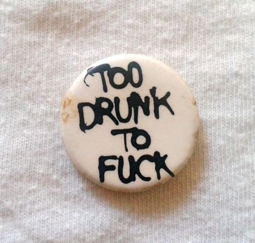 RARE-VINTAGE-DEAD-KENNEDYS-TOO-DRUNK-TO-F-CK-BADGE-wallpaper-wp4007014-1