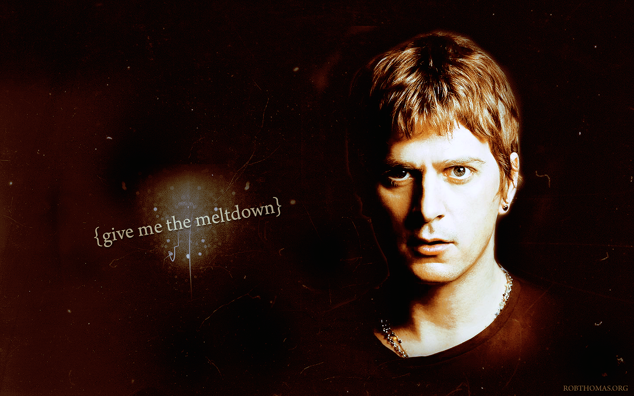 Rob-Thomas-give-me-the-meltdown-wallpaper-wp50011690