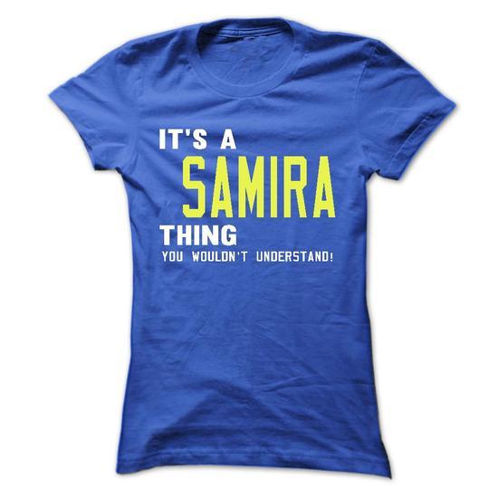 SAMIRA-T-shirt-Its-a-SAMIRA-Thing-You-Wouldnt-Understand-Funny-Tshirts-Sunfrog-Teespring-h-wallpaper-wp480603
