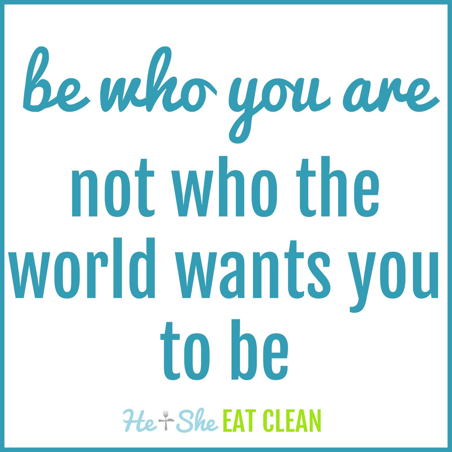 be-who-you-are-not-who-the-world-wants-you-to-be-wallpaper-wp5204485