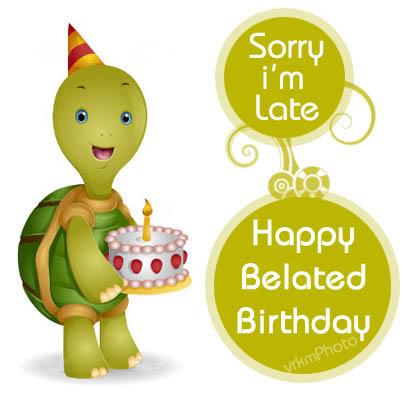 belated-happy-birthday-photos-belated-birthday-scraps-belated-happy-birthday-scrap-cartoo-wallpaper-wp3003616